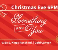 image of a present representing our Christmas Eve service in Gold Canyon, AZ.